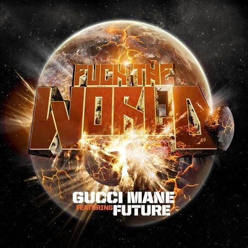 500_1348082237_gucci_mane_f_the_world