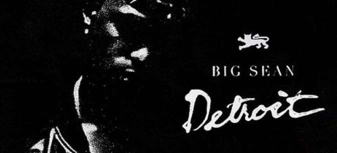 Big Sean – Detroit (Mixtape)